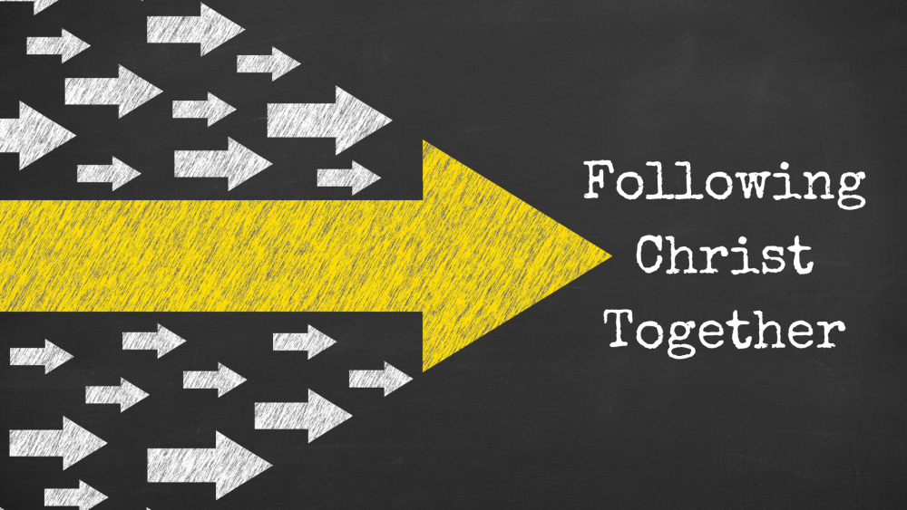Following Christ Together