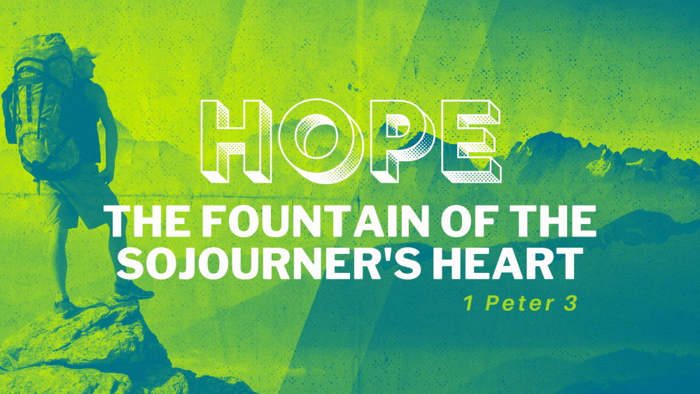 Hope: The Fountain of the Sojourner's Heart Image